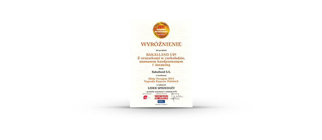 GOLD RECEIPT 2011: THE PRIZE OF POLISH TRADERS for Bakalland's Crushed Almonds and Bakalland UP!